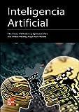 Inteligencia artificial. T^cnicas, m^todos y aplicaciones